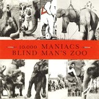 10,000 Maniacs - Blind Man's Zoo