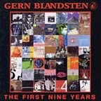 1.6 Band - Gern Blandsten · The First Nine Years