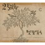 2 Foot Yard - Borrowed Arms