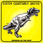 20th Century Boys - !Beware Of The Rex!