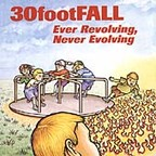 30footFall - Ever Revolving, Never Evolving