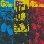 4 Skins - The Good The Bad & The 4 Skins