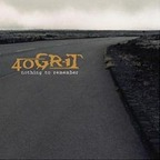 40 Grit - Nothing To Remember