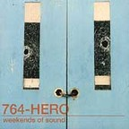 764 Hero - Weekends Of Sound