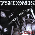 7Seconds - Scream Real Loud ...Live!
