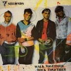 7Seconds - Walk Together, Rock Together