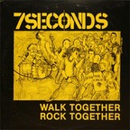 7Seconds - Walk Together Rock Together