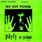 7Seconds - We Got Power · Party Or Go Home