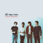 90 Day Men - (It (Is) It) Critical Band