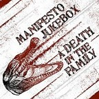 A Death In The Family - Manifesto Jukebox