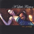 A Little Friction - When Sparks Fly