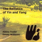 Abbey Rader - The Ballistics Of Yin And Yang