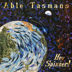Able Tasmans - Hey Spinner!