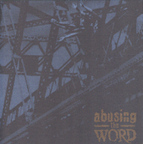 Abusing The Word - s/t