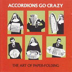 Accordions Go Crazy - The Art Of Paper-Folding