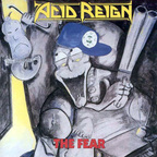 Acid Reign - The Fear
