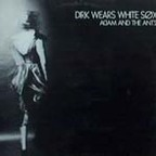 Adam And The Ants (UK) - Dirk Wears White Søx