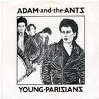 Adam And The Ants (UK) - Young Parisians