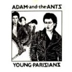 Adam And The Ants (US) - Young Parisians