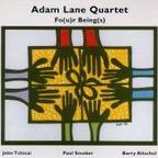 Adam Lane Quartet - Fo(u)r Being(s)