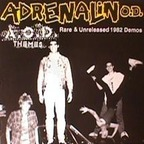 Adrenalin O.D. - A.O.D. Themes · Rare & Unreleased 1982 Demos