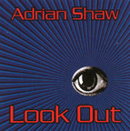 Adrian Shaw - Look Out