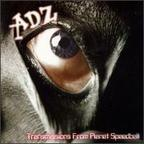 Adz - Transmissions From Planet Speedball