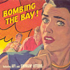 AFI - Bombing The Bay!