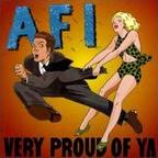 AFI - Very Proud Of Ya
