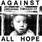 Against All Hope - Breaking Through EP