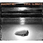 Against Me! - Total Clarity