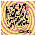 Agent Orange - Blood Stained Hitz