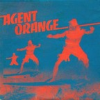 Agent Orange - Everything Turns Grey