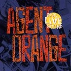 Agent Orange - Real Live Sound
