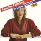 Agnetha Fältskog - It's So Nice To Be Rich