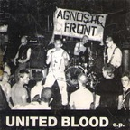 Agnostic Front - United Blood e.p.