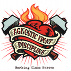Agnostic Front - Working Class Heroes