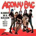 Agony Bag - Rabies Is A Killer