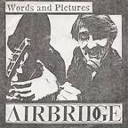 Airbridge - Words And Pictures