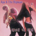 Aja & The Bigman - Get It On