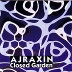 Ajraxin - Closed Garden