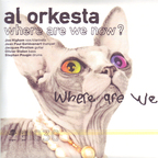 Al Orkesta - Where Are We Now?