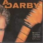 Alan Darby - Don't Suffer And Be Still