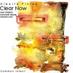 Alberto Pinton Clear Now - Common Intent