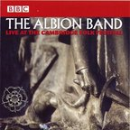 Albion Dance Band - Live At The Cambridge Folk Festival (released by The Albion Band)