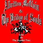 Albritton McClain & The Bridge Of Souls - Live At The Scarlet Tree
