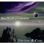 Albritton McClain - New World Compositions