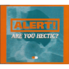 Alert! - Are You Hectic?