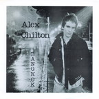Alex Chilton - Bangkok
