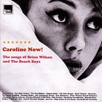 Alex Chilton - Caroline Now! · The Songs Of Brian Wilson And The Beach Boys